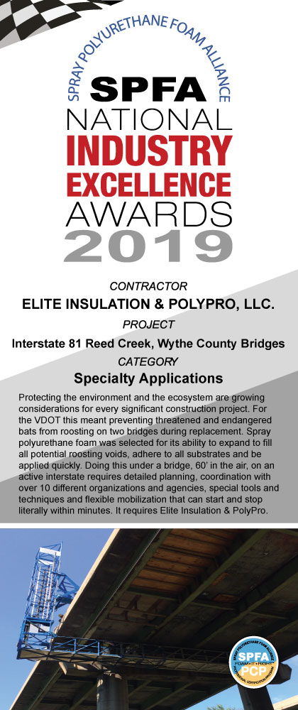 2019 Winner for Specialty Application SPFA Industry Excellence Awards Elite Insulation PolyPro LLC